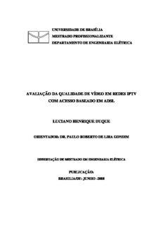 avaliação da qualidade de vídeo em redes iptv com acesso baseado em adsl luciano henrique ...