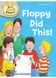 Oxford Reading Tree Read With Biff, Chip, and Kipper: First Stories: Level 1: Floppy Did This (Book)