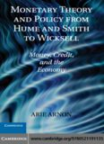 Monetary Theory and Policy from Hume and Smith to Wicksell: Money, Credit, and the Economy (Historical Perspectives on Modern Economics)
