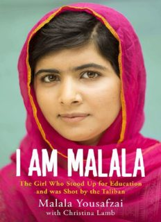 I am Malala: The Story of the Girl Who Stood Up for Education and was Shot by the Taliban