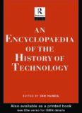An Encyclopedia of the History of Technology (Routledge Companion Encyclopedias)