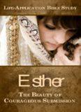 Esther: Life Application Bible Study
