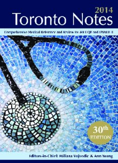 Toronto notes 2014 : comprehensive medical reference and review for the Medical Council of Canada Qualifying Exam Part 1 and the United States Medical Licensing Exam Step 2