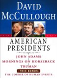 David McCullough American Presidents E-Book Box Set: John Adams, Mornings on Horseback, Truman