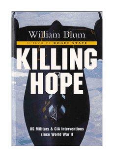 Killing Hope -- U.S. Military and CIA Interventions Since World War II