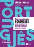 Sou Péssimo em Português. Chega de Sofrimento! Aprenda as Principais Regras de Português Dando Boas