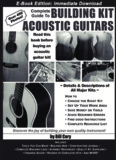 Complete Guide To Building Kit Acoustic Guitars • Bill Cory