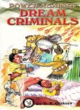 Power Against Dream Criminals
