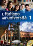L'italiano all'università 1. Corso di italiano per università e istituti di lingua