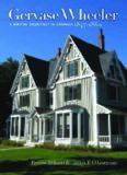 Gervase Wheeler: A British Architect in America, 1847-1860