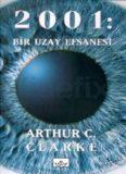 2001 Bir Uzay Efsanesi - Arthur C. Clarke