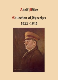 Adolf Hitler Collection of Speeches 1922 -1945 - NSL-Archiv.com
