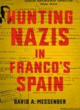 Hunting Nazis in Franco's Spain