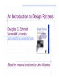 An Introduction to Design Patterns John Vlissides IBM T.J. Watson