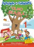 Olmo Bla Bla 1. Il libro di italiano