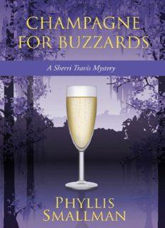 Champagne for Buzzards: A Sherri Travis Mystery (Sherri Travis Mysteries)
