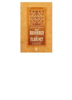 Hazreti Muhammed (S.A.V) ve İslamiyet - İslam Tarihi 3-4 - M. Asım Köksal