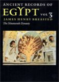 Ancient records of Egypt, historical documents from the earliest times to the Persian conquest. 3, 19th dynasty : collected, edited and translated by James Henry Breasted