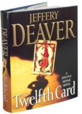 Deaver - Lincoln Rhyme 06 - The Twelfth Card