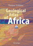 Geological Atlas of Africa: With Notes on Stratigraphy, Tectonics, Economic Geology, Geohazards