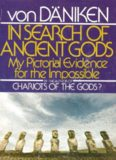 In Search of Ancient Gods - Erich von Daniken