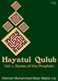 Hayatul Qulub - Vol. 1 Stories of the Prophets