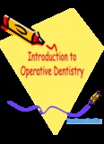 Introduction to Operative Dentistry Introduction to Operative Dentistry