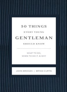 50 Things Every Young Gentleman Should Know Revised & Upated: What to Do, When to Do It, & Why