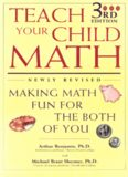 Teach Your Child Math : Making Math Fun for the Both of You