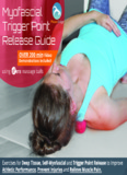 Self Myofascial Trigger Point Release Guide