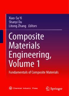 Composite Materials Engineering, Volume 1: Fundamentals of Composite Materials