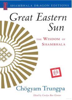Great Eastern Sun: The Wisdom of Shambhala (Shambhala Dragon Editions)