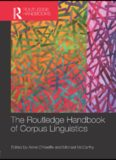 The Routledge Handbook of Corpus Linguistics (Routledge Handbooks in Applied Linguistics)