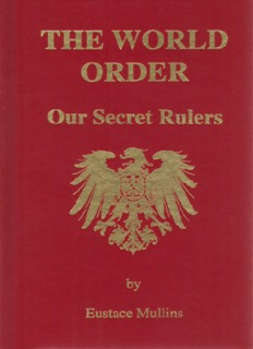 The World Order, Our Secret Rulers, 2nd edition - Eustace Mullins