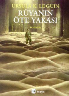 Rüyanın Öte Yakası - Ursula K. Le Guin
