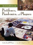 Encyclopedia of Pestilence, Pandemics, and Plagues  2 volumes