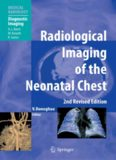 Radiological Imaging of the Neonatal Chest, 2nd Revised Edition (Medical Radiology   Diagnostic Imaging)