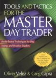 tools and tactics for the master day trader