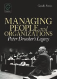 Managing People and Organizations: Peter Drucker's Legacy