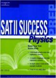 SAT II Success Physics, 2nd edition (Sat II Success : Physics)