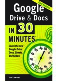 Google Drive & Docs in 30 Minutes: The unofficial guide to the new Google Drive, Docs, Sheets