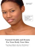 Natural Health and Beauty For Your Body Your Skin
