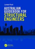 Australian guidebook for structural engineers : a guide to structural engineering on a multidiscipline project