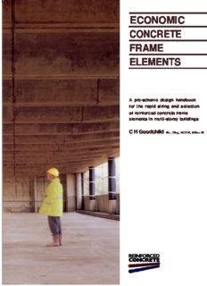 Economic concrete frame elements: a pre-scheme design handbook for the rapid sizing and selecton of reinforced concrete frame elements in multi-storey buildings