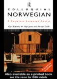 Colloquial Norwegian: A complete language course (Colloquial Series)