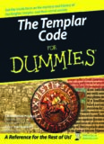 The Templar Code For Dummies (For Dummies (History, Biography & Politics))