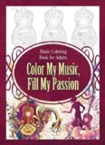 Music Coloring Book for Adults Color My Music, Fill My Passion