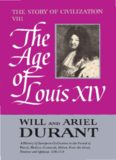 The Story of Civilization VIII: The Age of Louis XIV