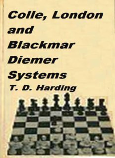 Colle, London, and Blackmar-Diemer systems (Specialist chess openings)