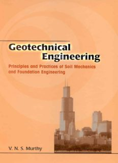 Geotechnical Engineering: Principles and Practices of Soil Mechanics and Foundation Engineering (Civil and Environmental Engineering)